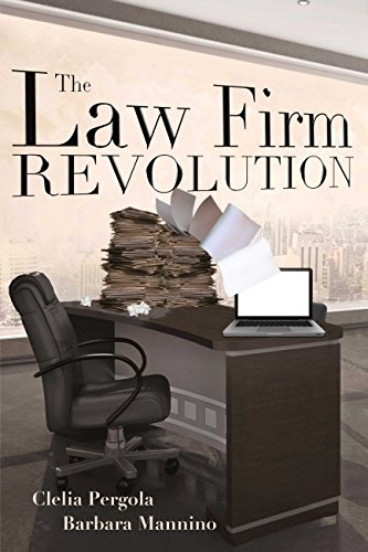 The Law Firm Revolution - by Barbara Mannino  and Clelia Pergola